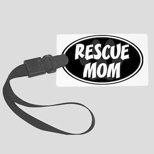 Rescue mom-black Large Luggage Tag