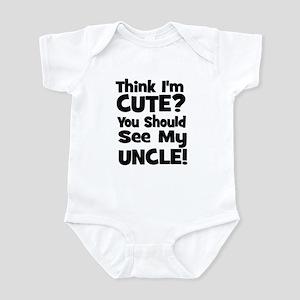 Think I'm Cute? Uncle - Black Infant Bodysuit
