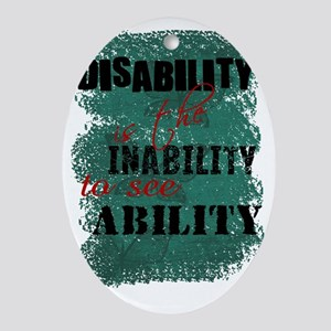Awareness tee disability is copy Oval Ornament