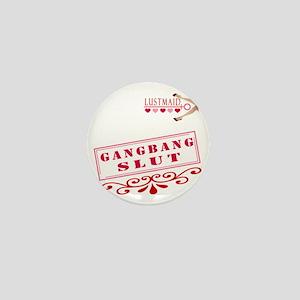 GANGBANG--SLUT Mini Button