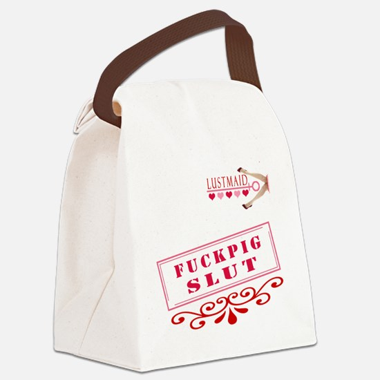 FUCKPIG--SLUT Canvas Lunch Bag
