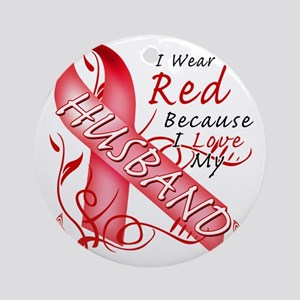 I Wear Red Because I Love My Husban Round Ornament