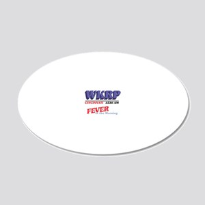 wkrpfever2-04 20x12 Oval Wall Decal