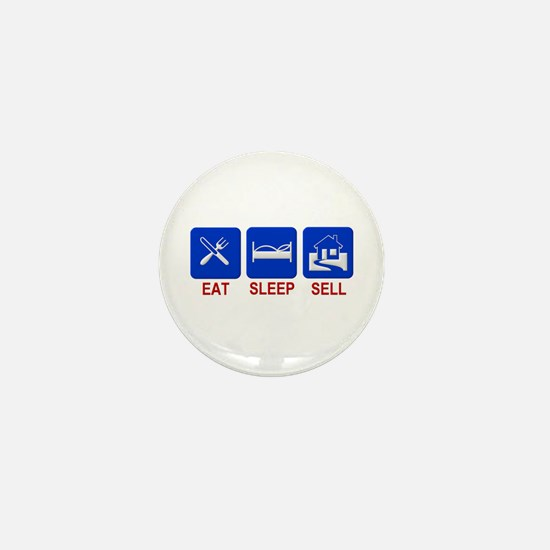 Eat. Sleep. Sell. Mini Button