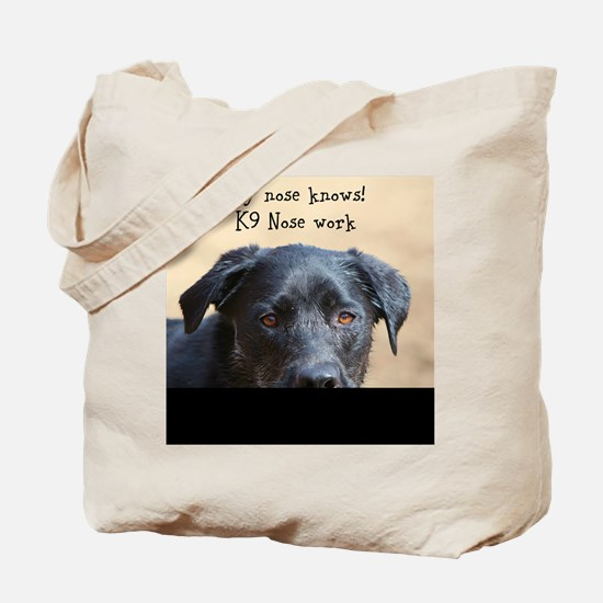 Nose knows Tote Bag