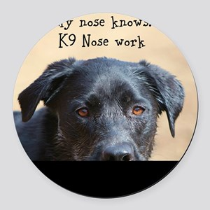Nose knows Round Car Magnet