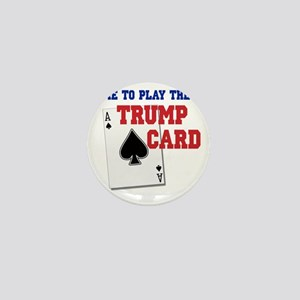 Time to Play the Trump Card Mini Button