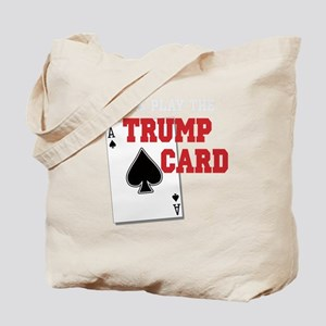Time to Play the Trump Card copy Tote Bag