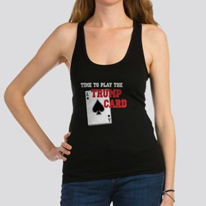 Time to Play the Trump Card cop Racerback Tank Top