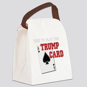 Time to Play the Trump Card copy Canvas Lunch Bag