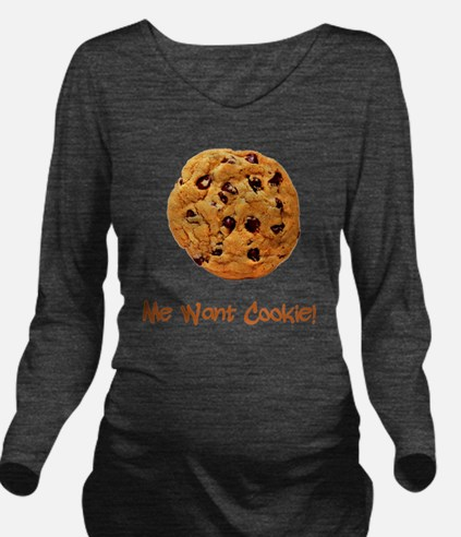 Me Want Cookie Brown Long Sleeve Maternity T-Shirt