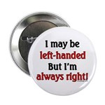 Left-Handed 2.25