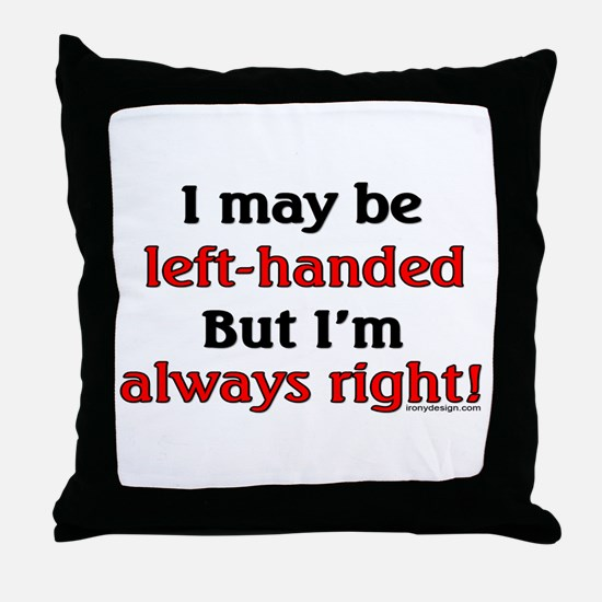 Left-Handed Throw Pillow