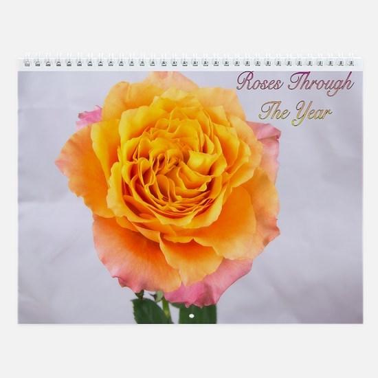 Roses Through The Year Photography Wall Calendar