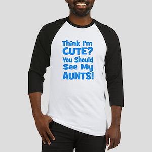 Think I'm Cute? AuntS (plural Baseball Jersey