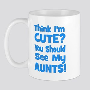 Think I'm Cute? AuntS (plural Mug