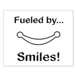 Fueled by Smiles Small Poster