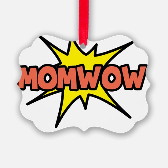 momwow Ornament