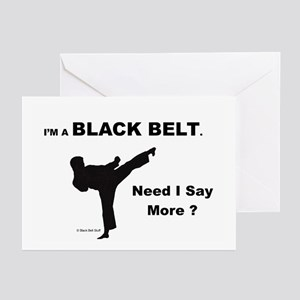 4-3-Need I Say More 1 Greeting Cards