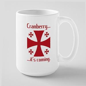 Cranberry is Coming Coffee Hour Mug