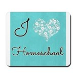 I love homeschool Mousepad