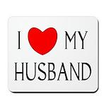 I LOVE MY HUSBAND Mousepad