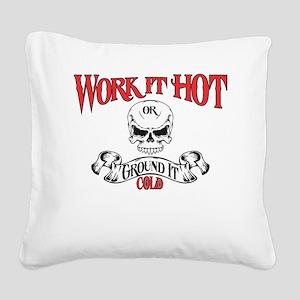 work it hot Lineman logo 3 Square Canvas Pillow