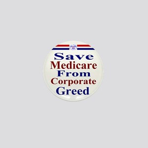 Save Medicare from Greed-rwb ss T Mini Button