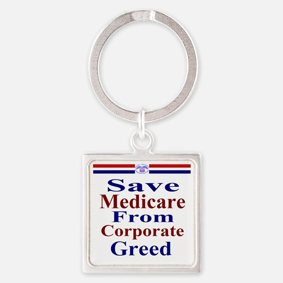 Save Medicare from Greed-rwb ss T Square Keychain