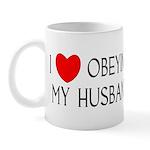 I LOVE OBEYING MY HUSBAND Mug