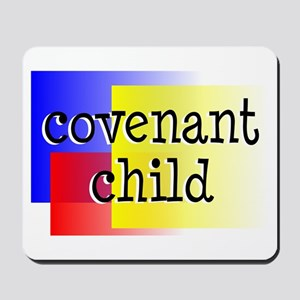 covenant child Mousepad