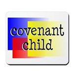 covenant child Mousepad