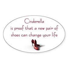 Cinderella is Proof Oval Sticker