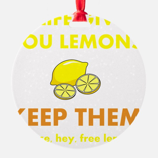 Keep Lemons Yellow Ornament