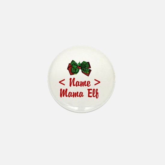 Personalized Mama Elf Mini Button