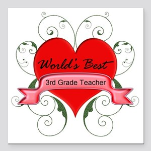 "Worlds Best 3rd Teacher  Square Car Magnet 3"" x 3"""