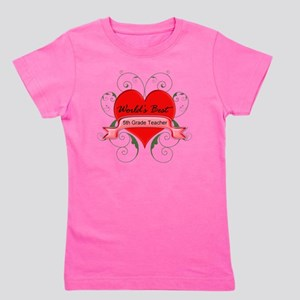 Worlds Best 5th Teacher with heart Girl's Tee