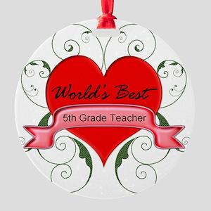 Worlds Best 5th Teacher with heart Round Ornament