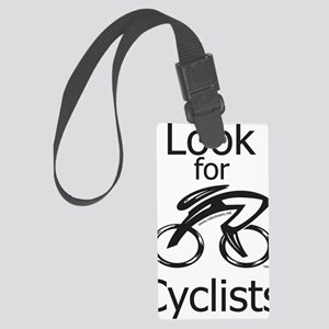 Look_for_Cyclists_2 Large Luggage Tag
