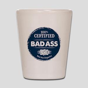 Bad_Ass_Certified_Blue_Sticker Shot Glass
