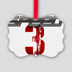 Speed 3 copy Picture Ornament