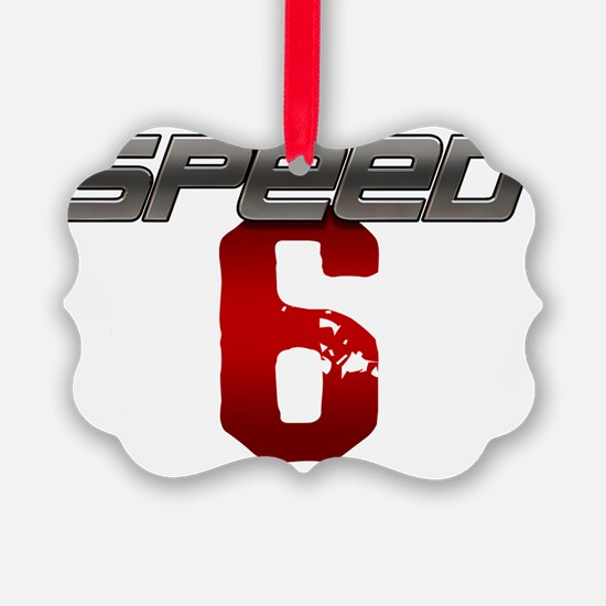 Speed 6 copy Ornament