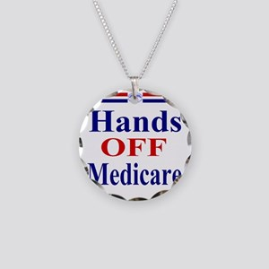 Hands OFF Medicare T-Shirt r Necklace Circle Charm
