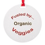 Fueled by Organic Round Ornament