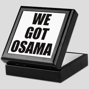 We_Got_Osama Keepsake Box