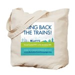 Bring Back The Trains! Tote Bag