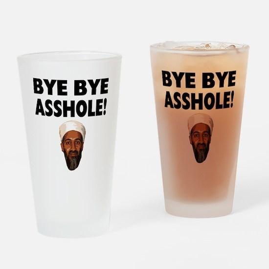 bye bye asshole Drinking Glass
