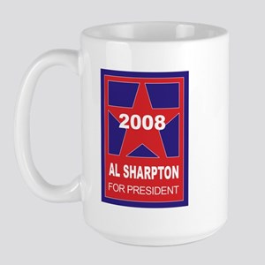 Al Sharpton for president (st Large Mug