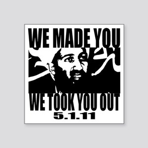 """OSAMA_OUT_whiteT Square Sticker 3"""" x 3"""""""