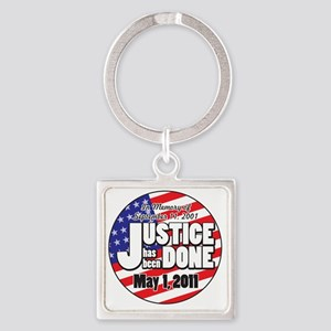 Justice_Has_Been_Done Square Keychain